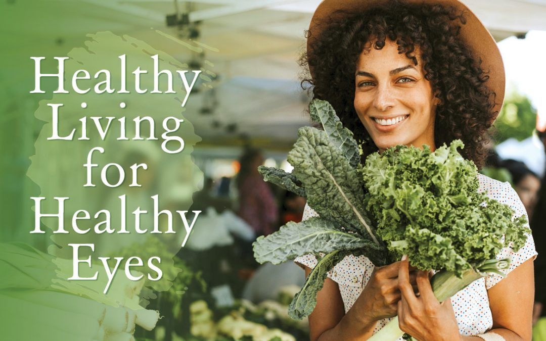 Healthy Living for Healthy Eyes